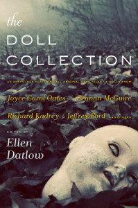 The Doll Collection, ed. Ellen Datlow